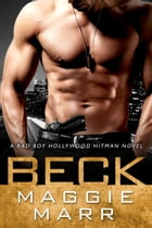 Beck: Hollywood Hitman by Maggie Marr