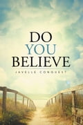 Do You Believe 6e5c346b-8eed-4096-9a52-ea0a22d131d7