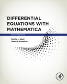 Differential Equations with Mathematica by Martha L. Abell