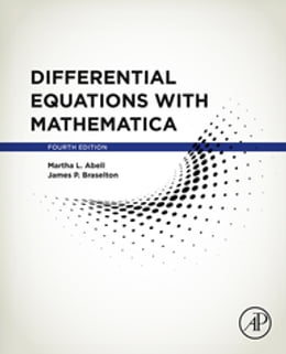 Book Differential Equations with Mathematica by Martha L. Abell
