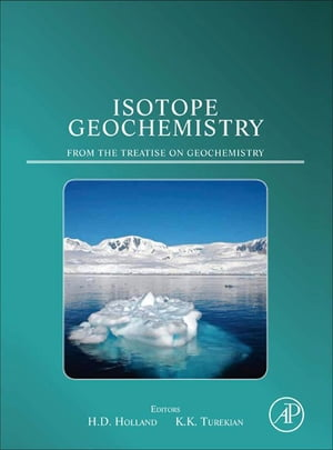 Isotope Geochemistry A derivative of the Treatise on Geochemistry