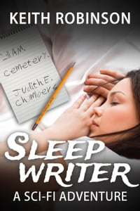 Sleep Writer: The Sleep Writer, #1