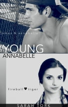 Young Annabelle (Y.A Series Book 1) by Sarah Tork