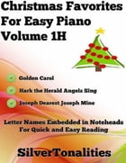 Christmas Favorites for Easy Piano Volume 1 H by Silver Tonalities