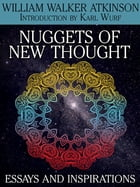 Nuggets of the New Thought: Essays and Inspirations