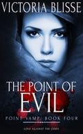 9781784307806 - Victoria Blisse: The Point of Evil - Raamat