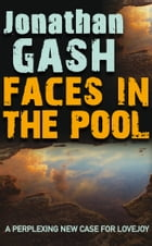 Faces in the Pool by Jonathan Gash