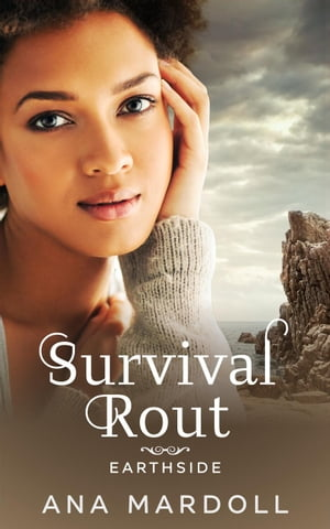Survival Rout: Earthside, #2 by Ana Mardoll