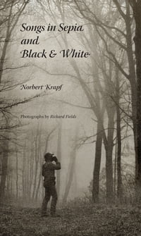 Songs in Sepia and Black and White