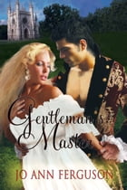 Gentleman's Master: A Lady Priscilla Flanders Mystery