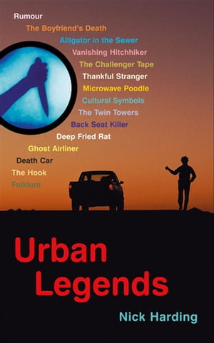 Urban Legends The Folklore of the Modern World