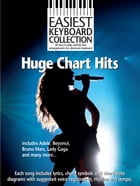 Easiest Keyboard Collection: Huge Chart Hits by Wise Publications