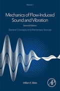 Mechanics of Flow-Induced Sound and Vibration, Volume 1 dccd072c-8d36-4ccc-b482-9e7eb3661dee