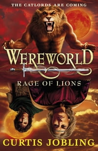 Wereworld: Rage of Lions (Book 2): Rage of Lions (Book 2)