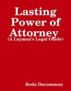 Lasting Power of Attorney by Roda Ducommun