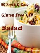 50 Fresh & Easy Gluten Free Salad by Nikki Ronaldo
