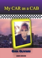 My Car as a Cab by Gina Olivieri