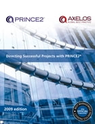 Directing Successful Projects with PRINCE2 2009 Edition by AXELOS