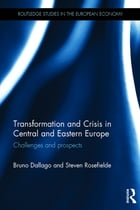 Transformation and Crisis in Central and Eastern Europe: Challenges and prospects