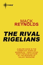 The Rival Rigelians by Mack Reynolds