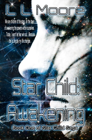 Star Child: Awakening