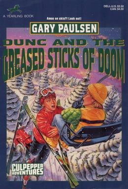 Book DUNC AND THE GREASED STICKS OF DOOM by Gary Paulsen