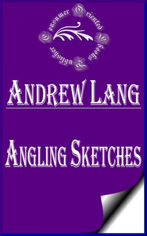 Angling Sketches (Annotated)
