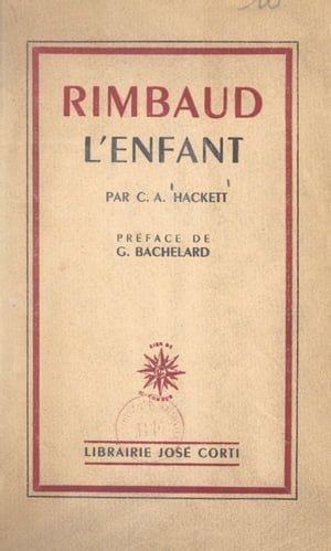 Rimbaud l'enfant by Cecil Arthur Hackett