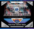 Amazon Redshift: A Columnar Database SQL and Architecture by Tom Coffing