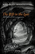 The Rift in The Lute: Attuning Poetry and Philosophy by Maximilian de Gaynesford