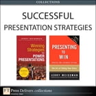 Successful Presentation Strategies (Collection) by Jerry Weissman