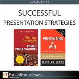 Book Successful Presentation Strategies (Collection) by Jerry Weissman