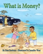 What is Money? by Jennifer West