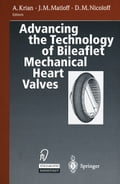 Advancing the Technology of Bileaflet Mechanical Heart Valves (Adult Surgery) photo