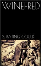 Winefred by S. Baring-gould