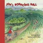 Jon's Bouncing Ball: Yellowstone National Park by Marva Dale Bicknell