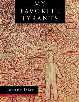 Book My Favorite Tyrants by Diaz, Joanne