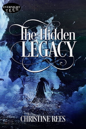 The Hidden Legacy by Christine Rees