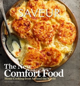 Book Saveur New American Comfort Food: Home Cooking from Around the World by James Oseland