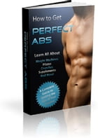 How to Get Perfect Abs by Anonymous
