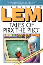 Tales of Pirx the Pilot by Stanislaw Lem