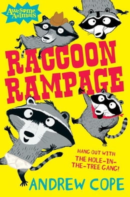 Book Raccoon Rampage (Awesome Animals) by Andrew Cope