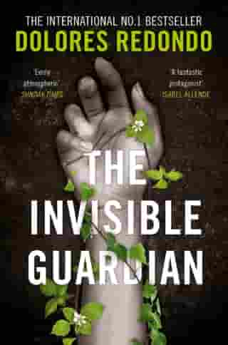 The Invisible Guardian (The Baztan Trilogy, Book 1) by Dolores Redondo