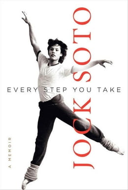 Book Every Step You Take: A Memoir by Jock Soto