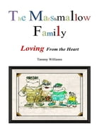 The Marshmallow Family by Tammy Williams