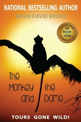Book The Monkey and the Dame by Brian David Bruns