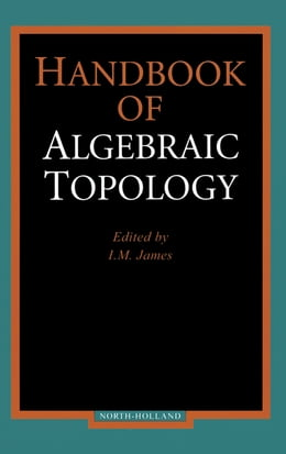 Book Handbook of Algebraic Topology by I.M. James
