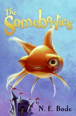 Book The Somebodies by N. E. Bode