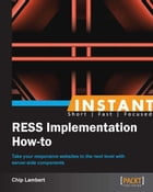 Instant RESS Implementation: How To by Chip Lambert