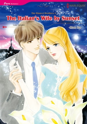 The Italian's Wife by Sunset (Harlequin Comics): Harlequin Comics by Lucy Gordon